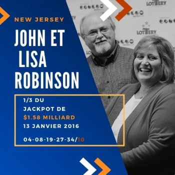 Lisa et John Robinson - Powerball - 1/3 de 1,58 milliard $