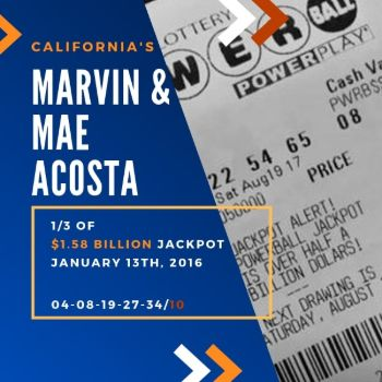 Marvin and Mae Acosta - Powerball - 1/3 of $1.58 billion jackpot