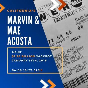 Marvin and Mae Acosta - Powerball - 1/3 of $1.58 billion jackpot