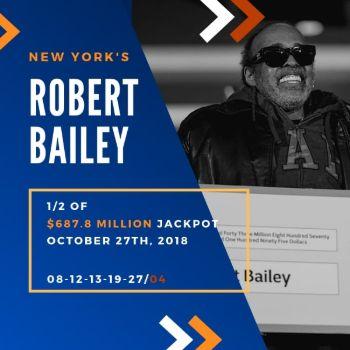 Robert Bailey - Powerball - 1/2 of $687.8 Million