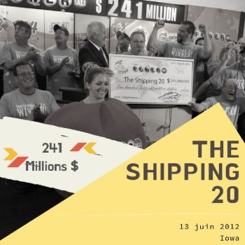 Le groupe The Shipping 20 - Powerball - 241 millions $