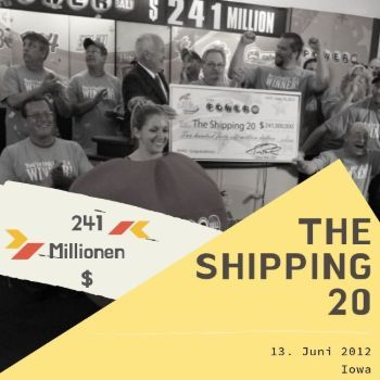 The Shipping 20 – Powerball - $241 Millionen