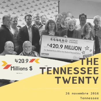 Le groupe Tennessee Twenty – Powerball - 420 millions $
