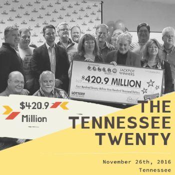The Tennessee Twenty - Powerball - $420 Million