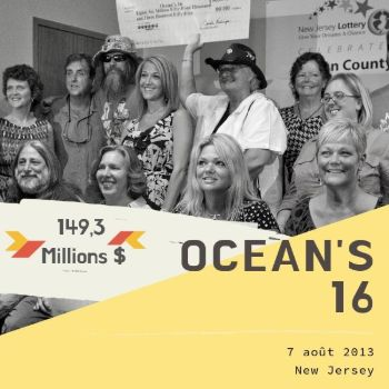 Le groupe Ocean's 16 – Powerball - 149,3 millions $