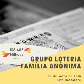 Grupo Loteria Família Anônima – US$ 487 milhões