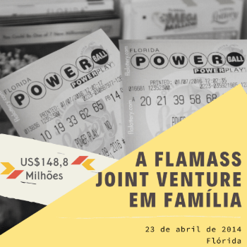 Grupo Loteria FlaMass Joint Venture – US$ 148,8 milhões