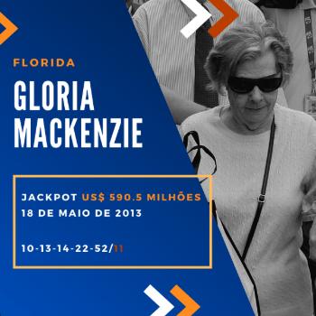 Gloria Mackenzie - US$ 590,5 milhões