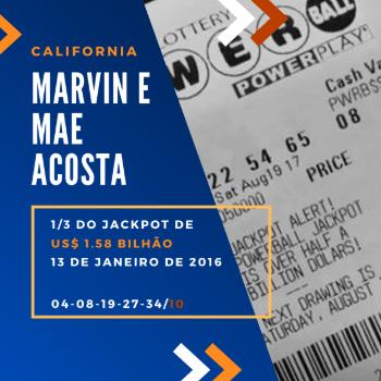 Mae e Marvin Acosta - 1/3 do US$ 1,6 bilhão