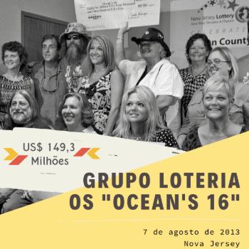 Grupo Loteria Ocean's 16 – US$ 149,3 milhões