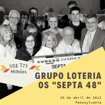 Grupo Loteria SEPTA 48 – US$ 173 milhões